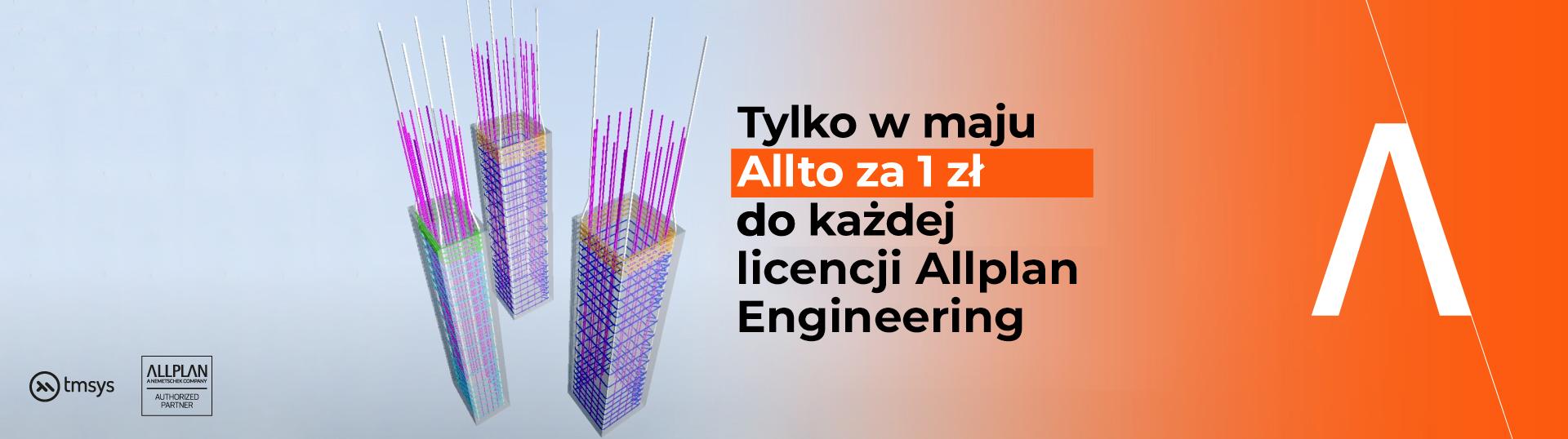 Promocja: Tylko w maju Allto za 1 zł do każdej licencji Allplan Engineering!