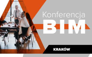 Porozmawiajmy o BIM! Konferencja BIM już 20 października